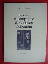 """Jacques CALONNE """"Christian DOTREMONT"""" / E.O. 1991 - CoBrA  ALECHINSKY"""