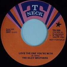 THE ISLEY BROTHERS: Love the One You're With USA T NECK Soul XO 45 PROMO 45