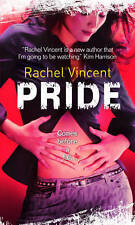 Pride (Faythe Sanders - Book 3) (Shifters) by Rachel Vincent | Paperback Book |