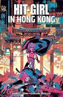 Hit-Girl 5 : In Hong Kong, Paperback by Way, Daniel; Parlov, Goran (ART); Mar...