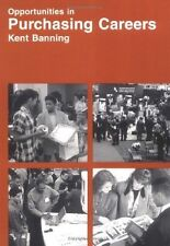 Opportunities in Purchasing Careers  Kent Banning Paperback