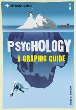 Introducing Psychology: A Graphic Guide to Your Mind and Behaviour  (Introduci,