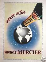 PUBLICITÉ DE PRESSE 1955 MONDE MERCIER CHAMPAGNE MONDE ENTIER EPERNAY