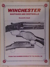 Winchester Shotguns and Shotshells - From the Hammer Double to the Model 59 by R
