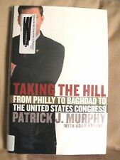 Taking the HIll from Philly to Baghdad to the United States Congress by Murphy