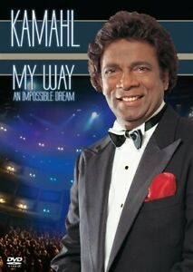 KAMAHL - MY WAY (AN IMPOSSIBLE DREAM) DVD NEW