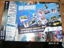 Le Mans Racing HS n°6 Le mans 2009 avec guide spectateur Audi R15 Montagny Oreca