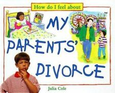 My Parents Divorce (How Do I Feel about)-ExLibrary
