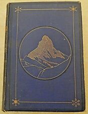 The Ascent of the Matterhorn by Edward Whymper w/ 2 foldout maps: rare 1880