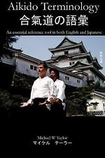 Aikido Terminology - an Essential Reference Tool in Both English and Japanese...