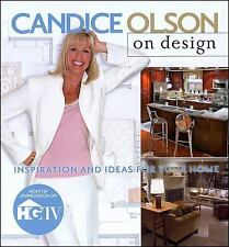 Candice Olson: Candice Olson on Design : Inspiration and Ideas for Your Home by