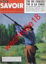 Tout savoir n°77 de 10/1959 Chasse Bastogne Nucléaire Bombardier antropophage