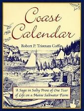 Coast Calendar: A Saga in Salty Prose of One Year of Life on a Maine Saltwater F