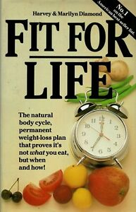 FIT FOR LIFE by Harvey & Marilyn Diamond - Hard Cover & Dust Jacket - 241-pages
