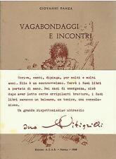Giovanni Panza VAGABONDAGGI E INCONTRI ed.AGAR, Napoli 1968
