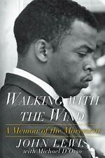Walking With the Wind : A Memoir of the Movement, Paperback by Lewis, John; D...