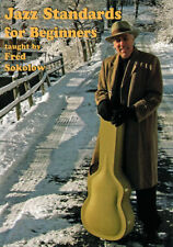 JAZZ STANDARDS FOR BEGINNERS Guitar Lessons Video DVD and TABs with Fred Sokolow