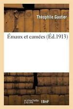 Emaux Et Camees (Ed.1913) by Theophile Gautier (French) Paperback Book Free Ship