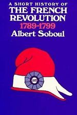 A Short History of the French Revolution: 1789-1799