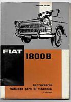 1963 FIAT 1800 B berlina familiare catalogo parti di ricambio carrozzeria