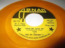 "JON & THE IN CROWD Save Me 45 7"" NM US ABNAK PROMO YELLOW VINYL ROCK FUZZ LISTEN"