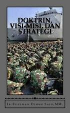 Doktrin, Visi-Misi, Dan Strategi by Gatot Soedarto and Budiman Djoko Said...