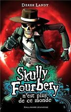 Skully Fourbery n'est plus de ce monde von Landy,Derek | Buch | Zustand gut