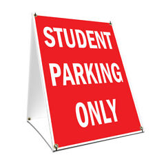A-frame Sidewalk Sign Student Parking Only Double Sided Graphics