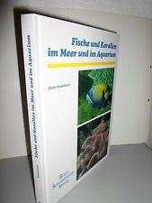 """Fische und Korallen im Meer und im Aquarium (""""000, geb. Ausgabe)"""
