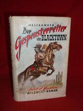 Der Gespensterreiter von Blacktown - Ehem. Wildwest, Western Leihbuch Leihbücher