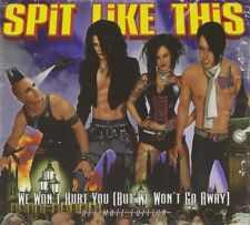 SPIT LIKE THIS - WE WON'T HURT YOU (BUT WE WON'T GO AWAY)  CD NEU