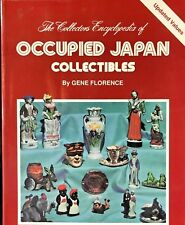 The Collector's Encyclopedia of Occupied Japan Collectibles Gene Florence