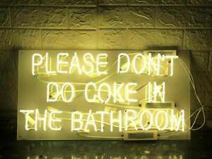 """24""""x20""""Please Don't Do The Cook In The Bathroom Neon Sign Handmade Real Glass"""