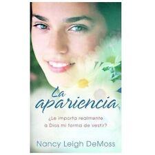 La Apariencia : ¿Le Importa Realmente a Dios Mi Forma de Vestir? by Nancy...