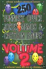 250 Funniest Office Jokes Volume Two - A Great Gift!!!