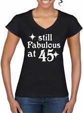 46th Birthday Present Gift Year 1973 Still Fabulous Womens V Neck Womens TShirt