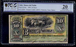 CHILE  10  PESOS  1890  BANCO DE ÑUBLE PICK # S344a PCGS 20 VERY FINE.