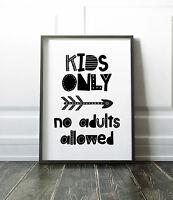 Kids Only Print / Scandinavian Bedroom / Nursery Print Black & White