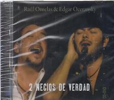 CD - Raul Ornelas & Edgar Oceransky NEW 2 Necios DE Verdad - FAST SHIPPING !