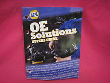 USED NAPA AUTO OE SOLUTIONS BUYER GUIDE  CATALOG 2010 (N-301)