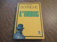 le livre de poche l'indic - ROGER BORNICHE