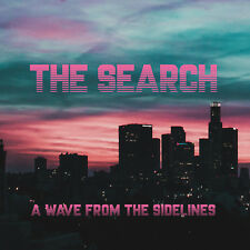 """THE SEARCH """"A Wave From The Sidelines"""" (CD Digipak, Synthwave, VÖ 27.04.2018)"""