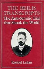 The Beilis Transcripts: The Anti-Semitic Trial that Shook the World [Hardcover]