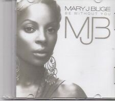 Mary J Blige-Be Without You Promo cd single