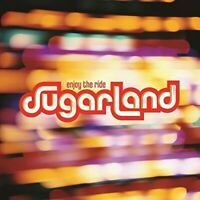 Enjoy The Ride - Sugarland - EACH CD $2 BUY AT LEAST 4 2006-11-07 - Mercury Nash