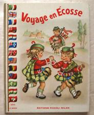 Voyage en Ecosse COLOMBINI MONTI & MARIAPIA éd Piccoli 1949