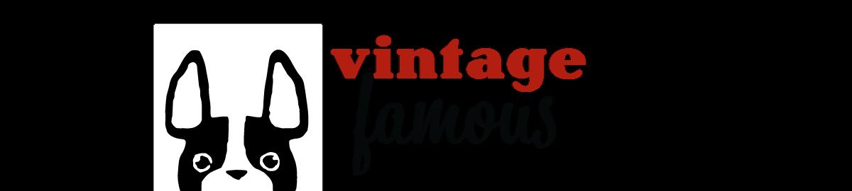 Vintage Famous
