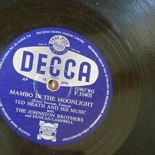 78rpm TED HEATH + JOHNSTON BROTHERS mambo in the moonlight / papa loves mambo