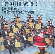 JOHN WILLIAMS - JOY TO THE WORLD - CD - Sealed
