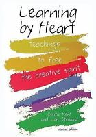Learning by Heart: Teachings to Free the Creative Spirit by Kent, Corita, Stewa